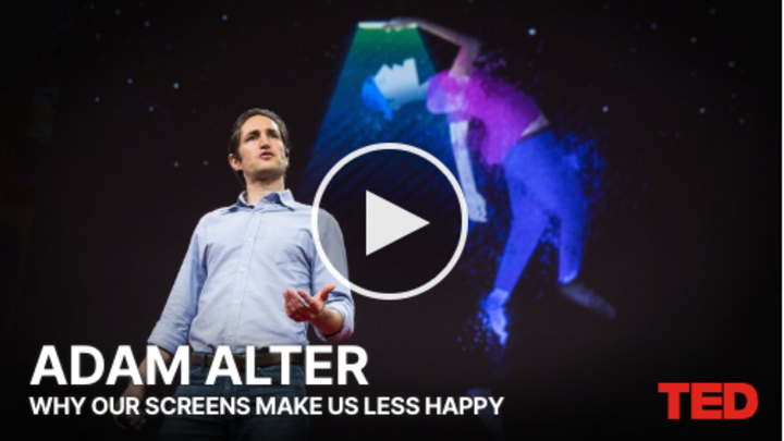 TED-talk: Adam Alter - Why our screens make us less happy