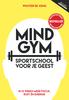 Mindgym: Sportschool voor je geest