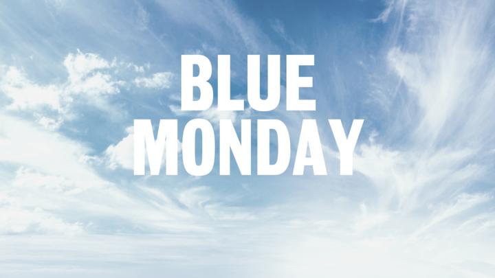 Tips voor Blue Monday